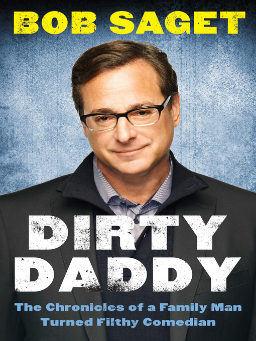 Title details for Dirty Daddy by Bob Saget - Available