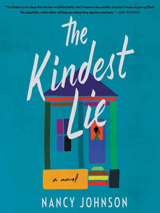 Title details for The Kindest Lie by Nancy Johnson - Wait list