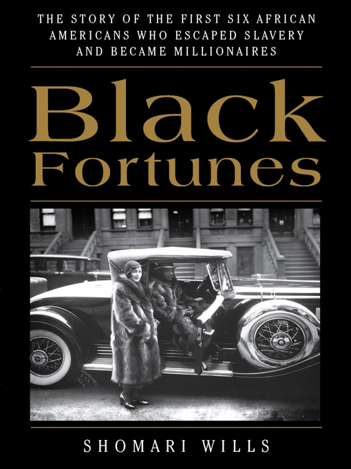 Title details for Black Fortunes by Shomari Wills - Available