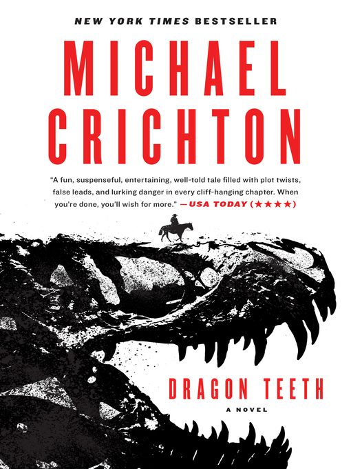 Title details for Dragon Teeth by Michael Crichton - Wait list