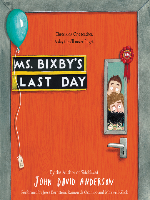 Title details for Ms. Bixby's Last Day by John David Anderson - Wait list