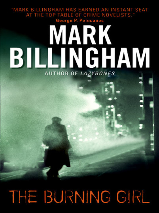 Title details for The Burning Girl by Mark Billingham - Available
