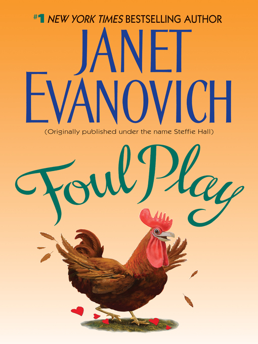 Title details for Foul Play by Janet Evanovich - Wait list