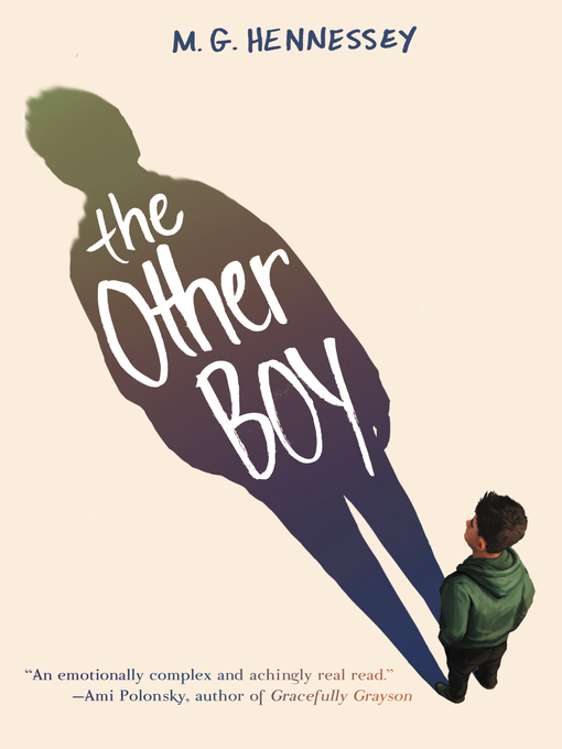 Title details for The Other Boy by M. G. Hennessey - Available