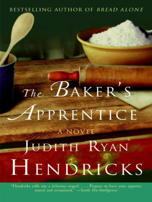 Title details for The Baker's Apprentice by Judith R. Hendricks - Wait list