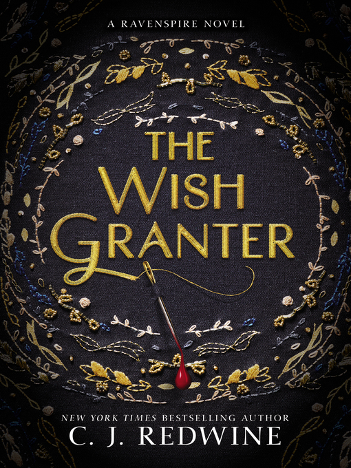 Title details for The Wish Granter by C. J. Redwine - Wait list