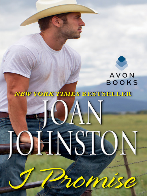 Title details for I Promise by Joan Johnston - Available