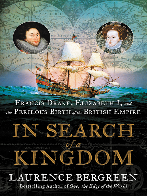 Title details for In Search of a Kingdom by Laurence Bergreen - Wait list