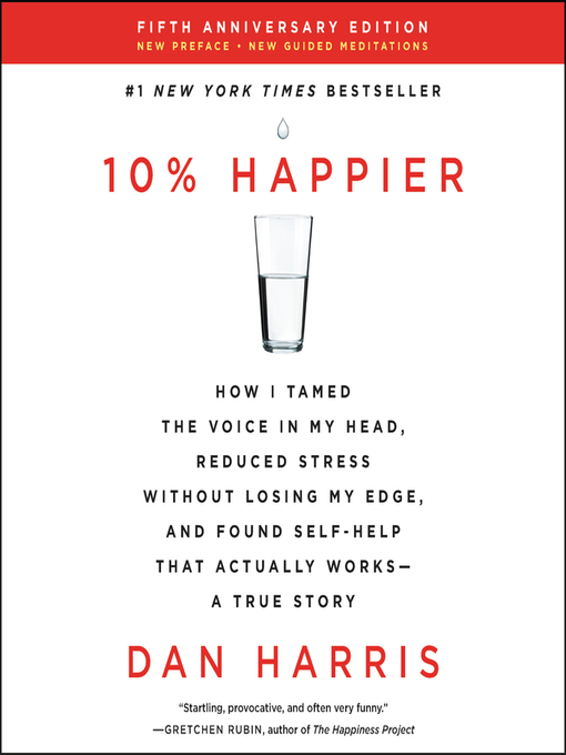 Title details for 10% Happier Revised Edition by Dan Harris - Available