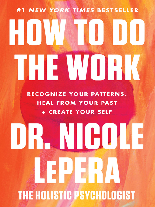 Title details for How to Do the Work by Dr. Nicole LePera - Wait list