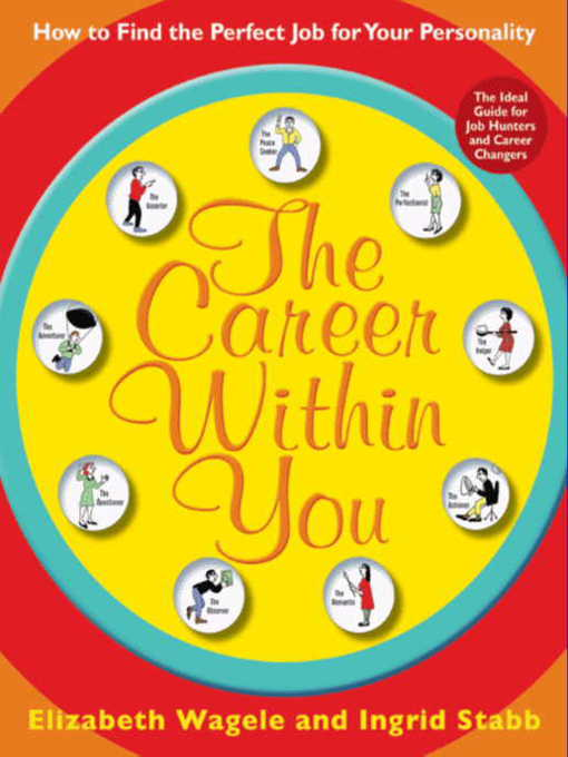 Title details for The Career Within You by Elizabeth Wagele - Available