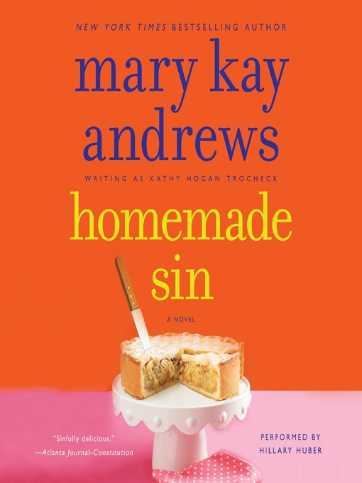 Title details for Homemade Sin by Mary Kay Andrews - Available