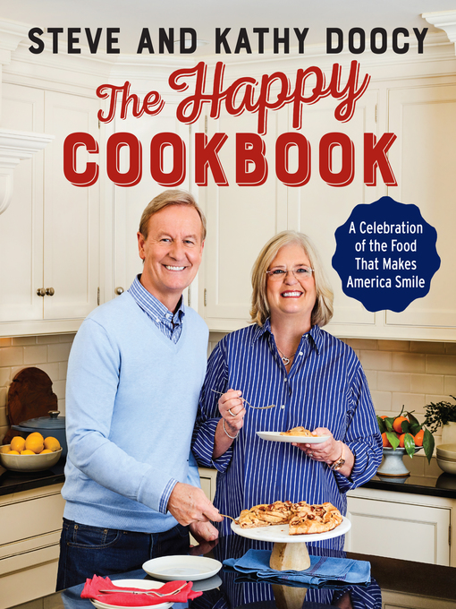 Title details for A Celebration of the Food That Makes America Smile by Steve Doocy - Available