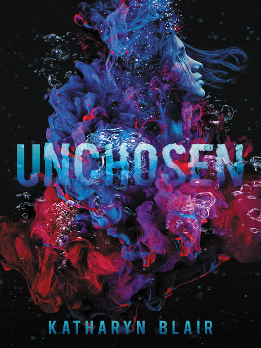 Title details for Unchosen by Katharyn Blair - Available
