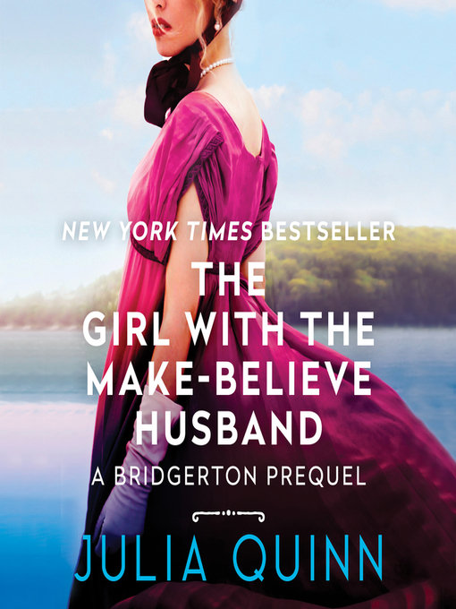 Title details for The Girl with the Make-Believe Husband by Julia Quinn - Available