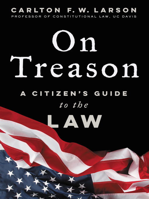 Title details for On Treason by Carlton F. W. Larson - Available