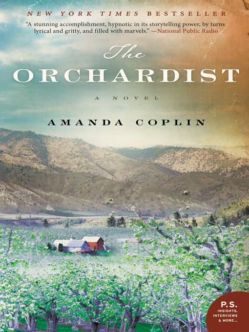 Title details for The Orchardist by Amanda Coplin - Available