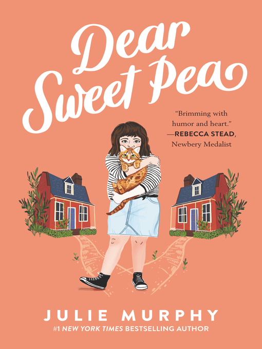 Title details for Dear Sweet Pea by Julie Murphy - Available