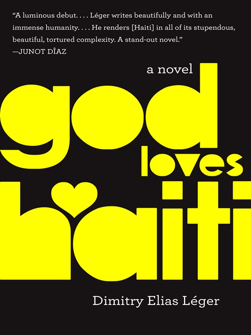 Title details for God Loves Haiti by Dimitry Elias Léger - Available