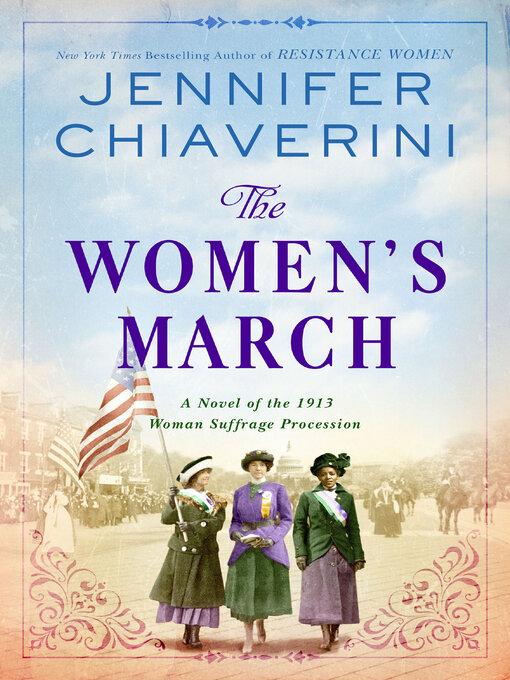 Title details for The Women's March by Jennifer Chiaverini - Wait list