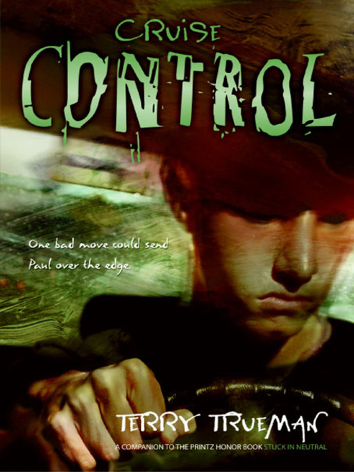 Title details for Cruise Control by Terry Trueman - Available