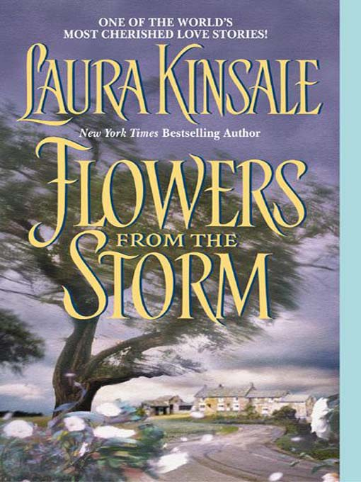 Title details for Flowers from the Storm by Laura Kinsale - Wait list