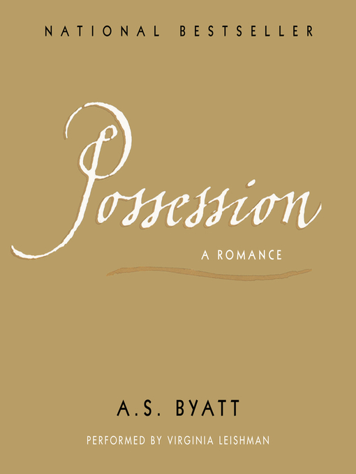 Title details for Possession by A.S. Byatt - Available