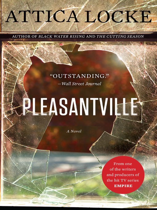 Title details for Pleasantville by Attica Locke - Wait list