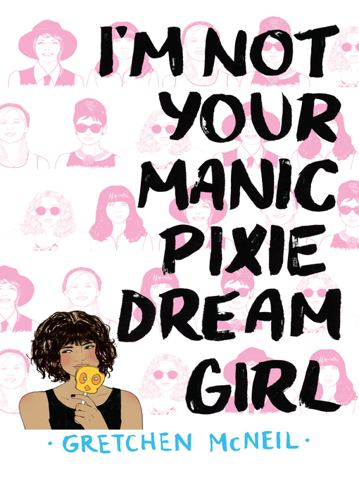 Cover of I'm Not Your Manic Pixie Dream Girl