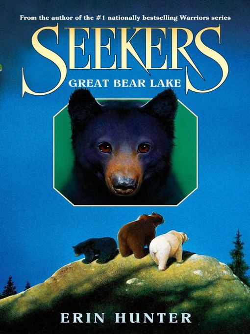 Title details for Great Bear Lake by Erin Hunter - Available