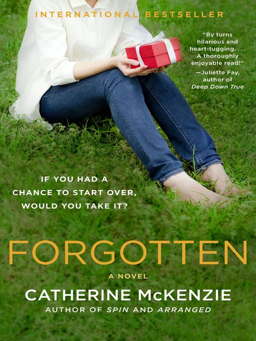 Title details for Forgotten by Catherine McKenzie - Available