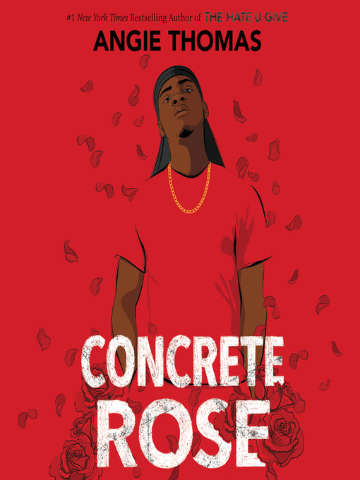 Title details for Concrete Rose by Angie Thomas - Wait list