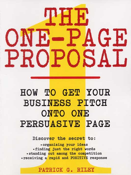 Title details for The One-Page Proposal by Patrick G. Riley - Available