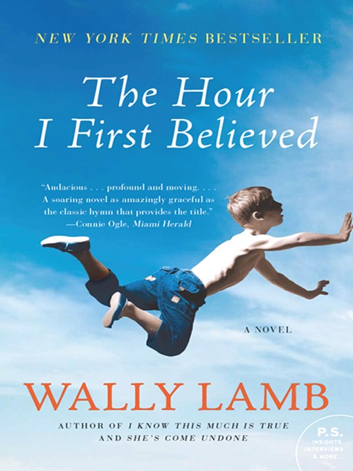 Title details for The Hour I First Believed by Wally Lamb - Available