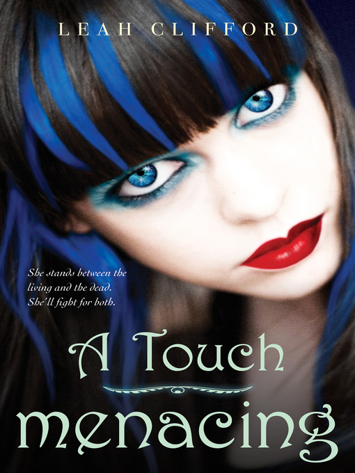 Title details for A Touch Menacing by Leah Clifford - Available