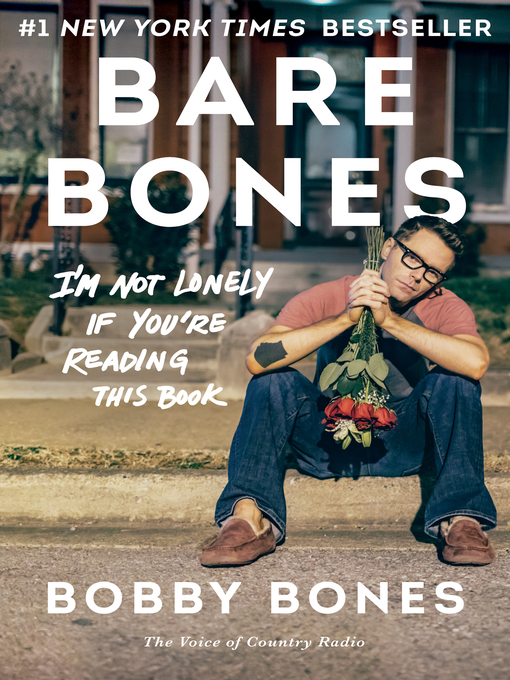 Title details for Bare Bones by Bobby Bones - Available