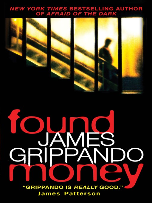 Title details for Found Money by James Grippando - Available