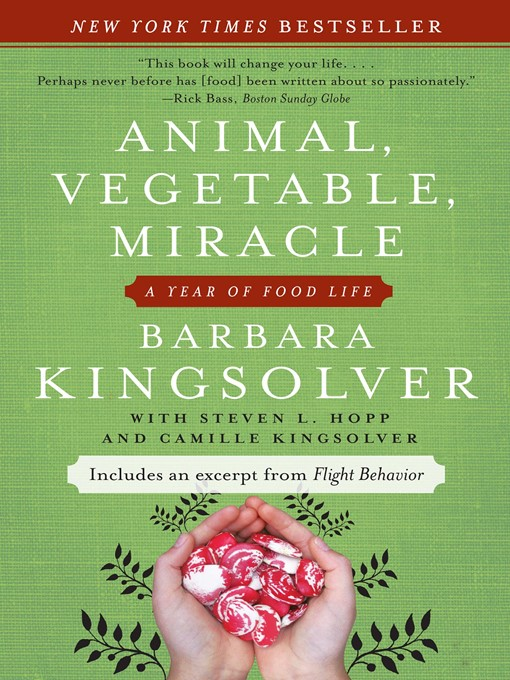 Title details for Animal, Vegetable, Miracle by Barbara Kingsolver - Available