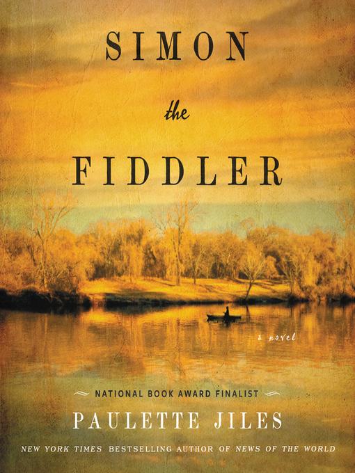 Title details for Simon the Fiddler by Paulette Jiles - Wait list