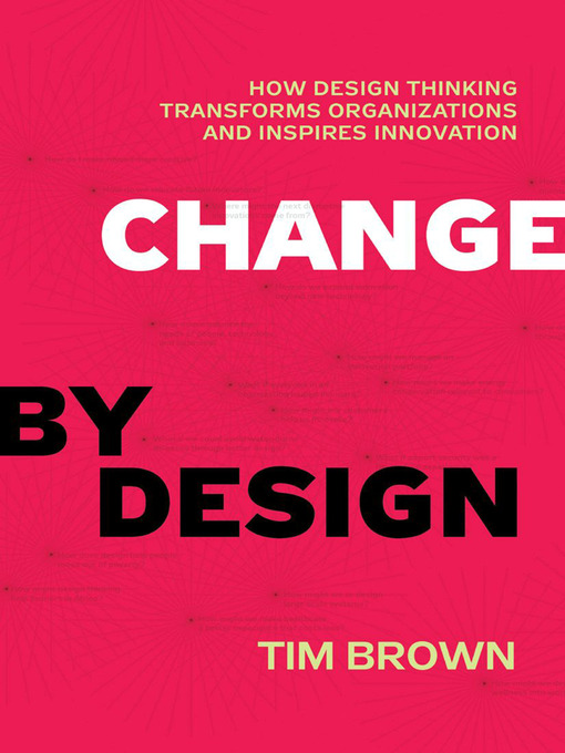 Title details for Change by Design by Tim Brown - Wait list