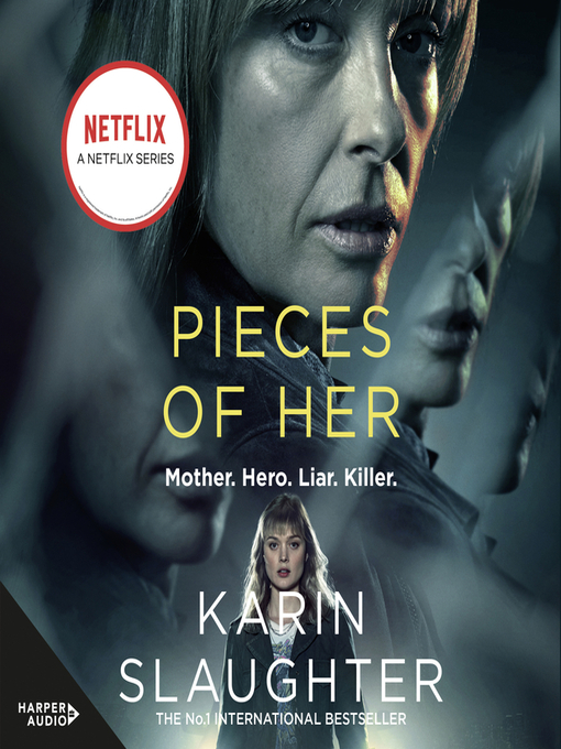 Title details for Pieces of Her by Karin Slaughter - Available