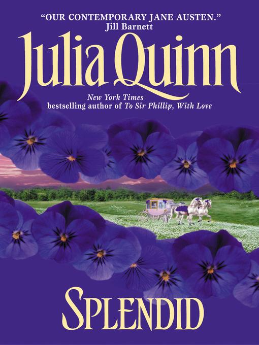Title details for Splendid by Julia Quinn - Wait list