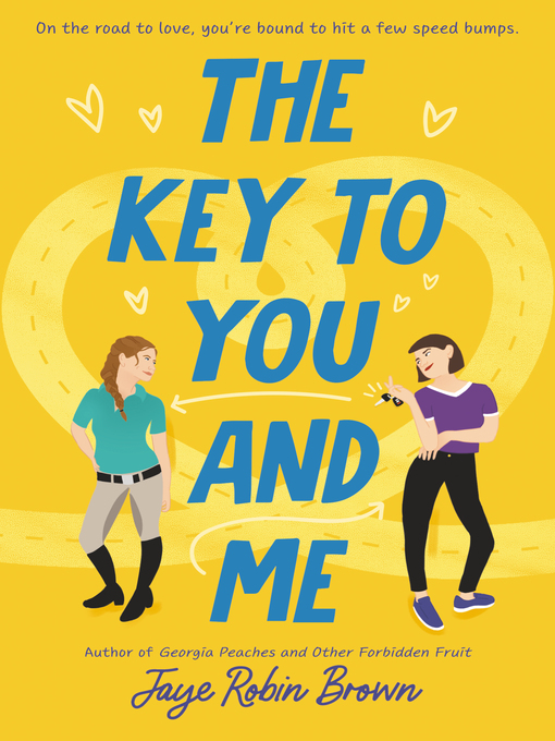 Title details for The Key to You and Me by Jaye Robin Brown - Available