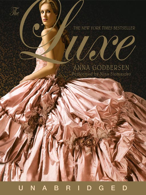 Title details for The Luxe by Anna Godbersen - Wait list
