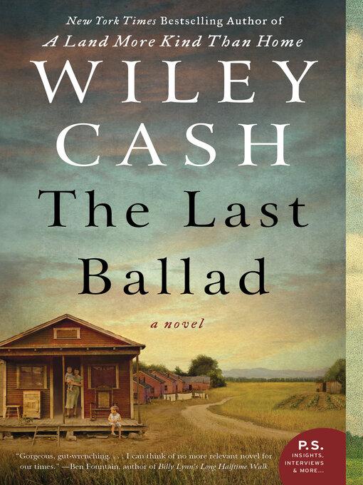 Title details for The Last Ballad by Wiley Cash - Wait list