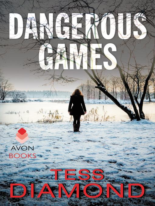 Title details for Dangerous Games by Tess Diamond - Wait list