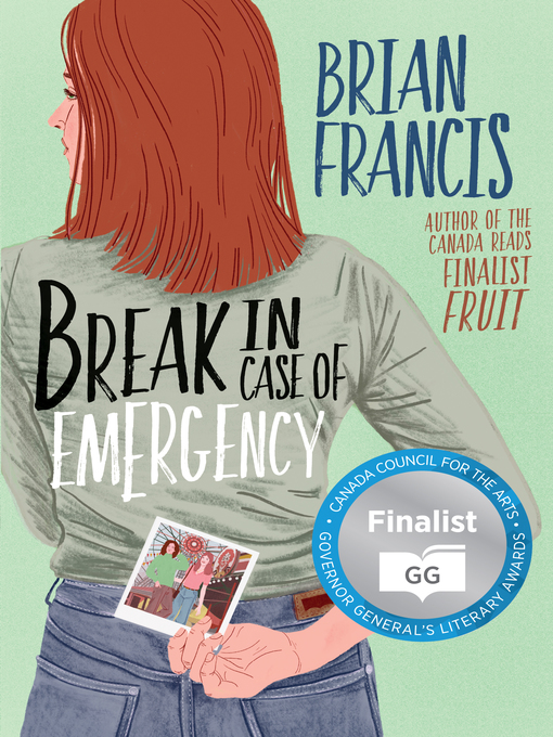 Title details for Break in Case of Emergency by Brian Francis - Wait list