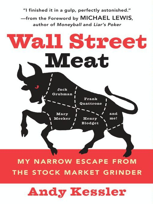 Title details for Wall Street Meat by Andy Kessler - Available