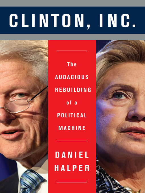 Title details for Clinton, Inc. by Daniel Halper - Available