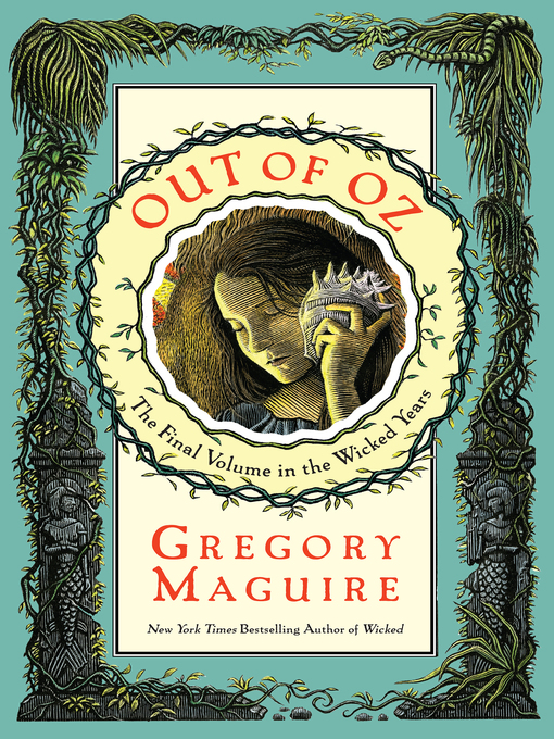 Title details for Out of Oz by Gregory Maguire - Available